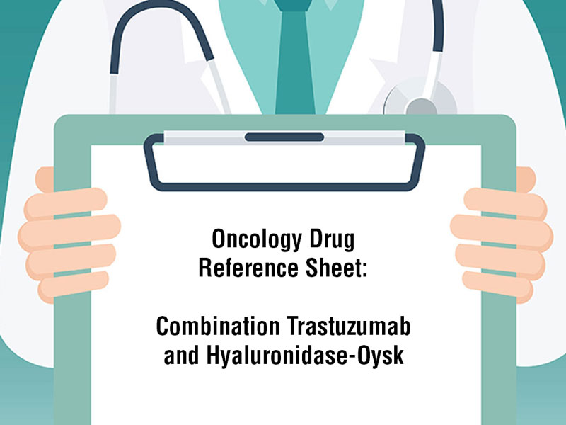 Combination Trastuzumab  and Hyaluronidase-Oysk