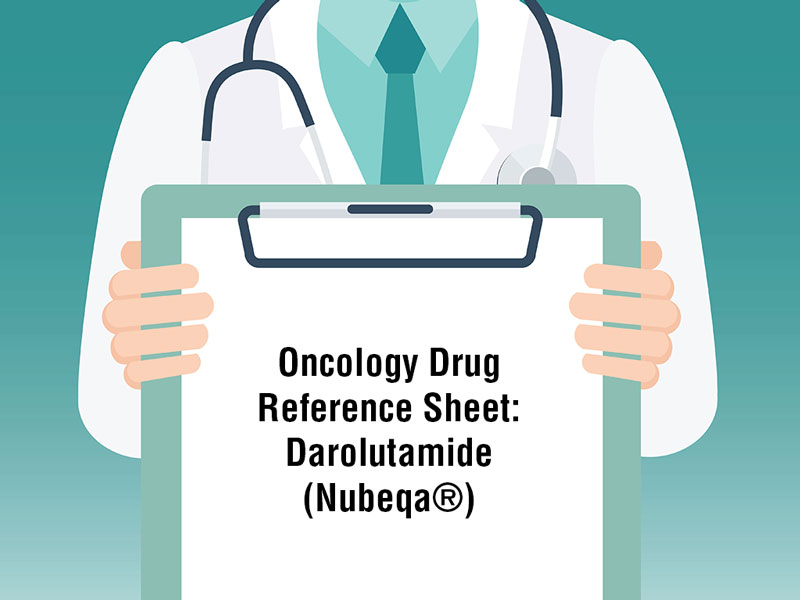 Oncology Drug Reference Sheet: Darolutamide (Nubeqa®)